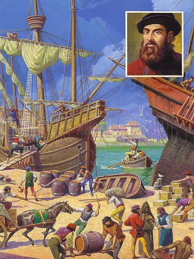 Portuguese navigator Ferdinand Magellan and his voyage around the world, 1519–1522. After 18 months making repairs to his fleet, Magellan (inset) was at last able to get down to the task of stocking up his ships with supplies for the arduous voyage ahead. Original artwork for illustration on p7 of Look and Learn issue no 938 (12 January 1980).