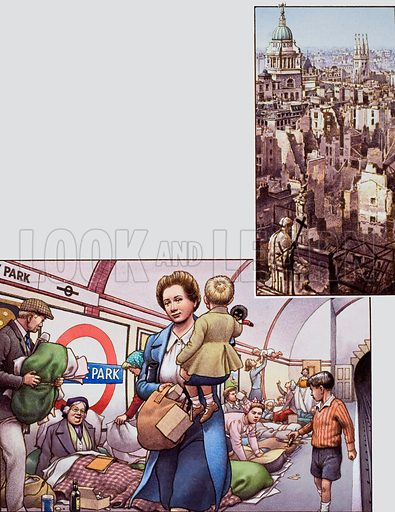 The Blitz.  A view of the City of London from the roof of St Paul's Cathedral, showing the devastation caused by the Blitz.  Below: During the Blitz thousands slept in the Underground Railway stations.  Travellers heading home to the suburbs used to see them settling down for the night.  Original artwork for illustration on p21 of Look and Learn issue no 771 (23 October 1976).
