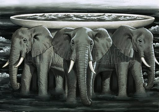 The ancient Asiatic legend that the Earth was chaped like a saucer resting on the backs of elephants