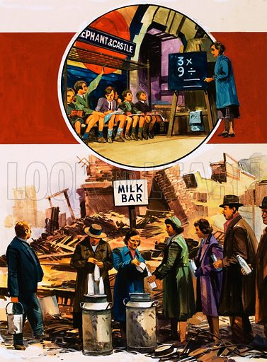 The World in Conflict: Terror from the Skies. London during the Blitz: volunteers set up a milk bar in a bombed out street and (inset) teachers carry on classes in an underground station. Original artwork from Look and Learn no. 652 (13 July 1974).