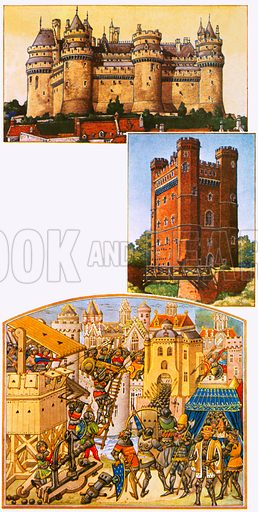 The Defenders: Castles for Comfort. (Top) Pierrefonds in France; (Centre) Tatterhshall castle in Lincolnshire; (Bottom) a French illuminated manuscript (held by the British Museum) showing the English attacking a Spanish town. NB Scan of small illustrations.
