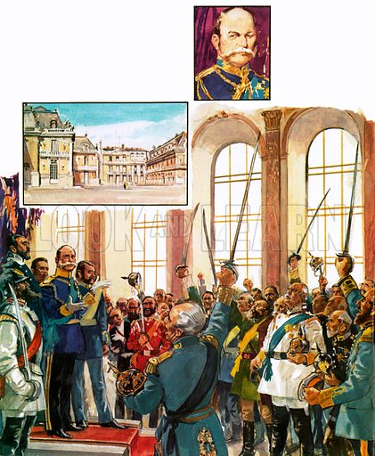 King William of Prussia announcing the establishment of a united German Empire in the palace of Versailles in 1871.  Insets: top, Kaiser Wilhelm I; left, the Palace of Versailles.