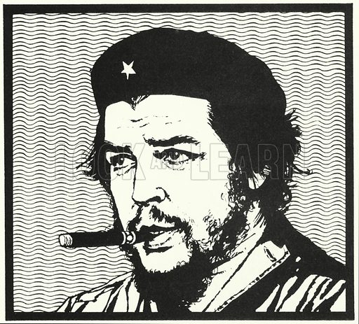 Che Guevara, the Cuban who tried to stir up rebellions in the countries of Central and South America.
