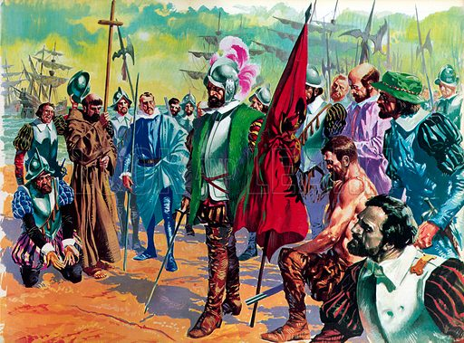 Hernando Cortes arriving in Mexico in 1519. Illustration from Once Upon a Time.