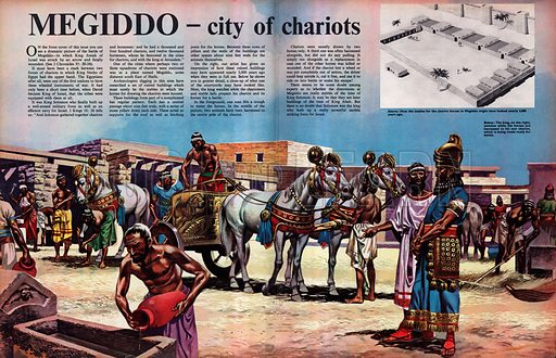 Megiddo - City of Chariots.