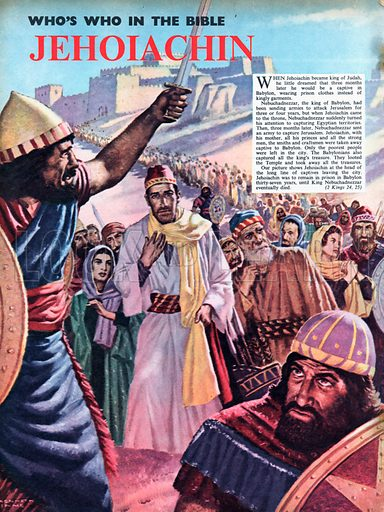 Jehoiachin.  Our picture shows him at the head of the long line of captives leaving the city of Jerusalem.  He was to remain in prison in Babylon for 37 years until King Nebuchadnezzar eventually died.  2 Kings 24, 25.
