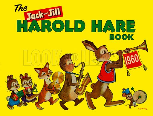 Harold Hare. Cover for The Jack and Jill Harold Hare Book 1960.