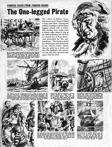 Famous Faces from Famous Books: The One-Legged Pirate. Long John Silver from Robert Louis Stevenson's Treasure Island.