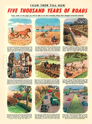 From Then Till Now: Five Thousand Years of Roads.