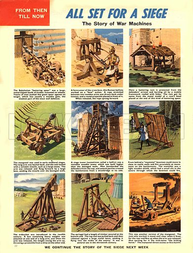 From Then Till Now: All Set for a Siege. The story of war machines.