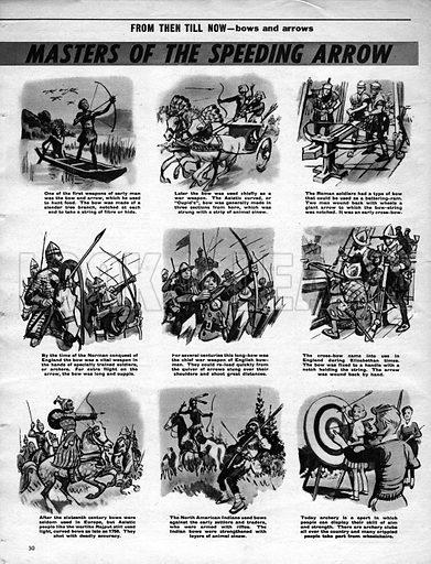 From Then Till Now: Bows and Arrows -- Masters of the Speeding Arrow.