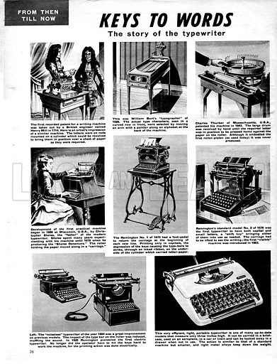 From Then Till Now: Keys to Words -- the story of the Typewriter.