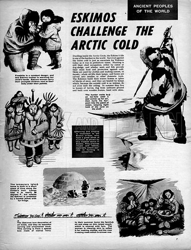 Ancient Peoples of the World: Eskimos Challenge the Arctic Cold.