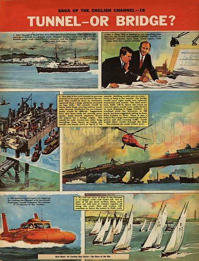 Saga of the English Channel: Tunnel -- or Bridge?.