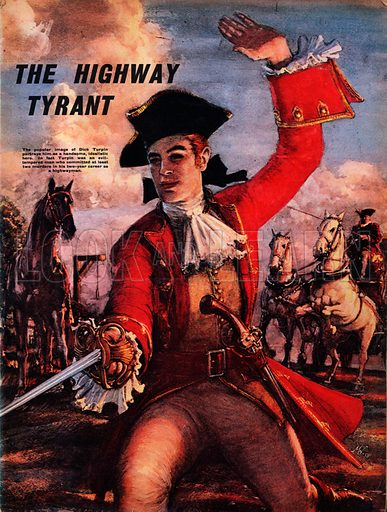 Dick Turpin -- The Highway Tyrant. For 200 years this highwayman's life has been glamorized and sensationalized. In fact, he was a cruel and vicious man who never thought twice about robbery and murder.