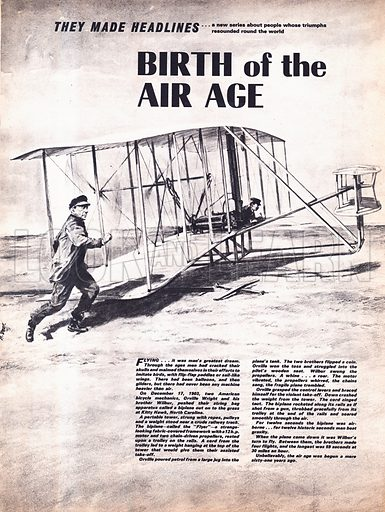 They Made Headlines: Birth of the Air Age. December 17, 1903 ... and the Wright brothers get ready to take to the air in their biplane at Kitty Hawk, North Carolina.