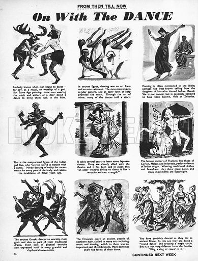From Then Till Now: On With the Dance. The history of dancing over the centuries.