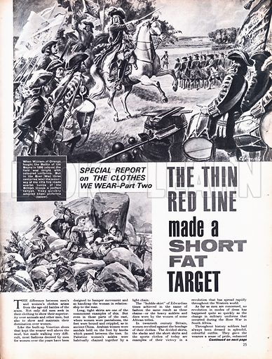 The Clothes We Wear: The Thin Red Line Made a Short Fat Target. When William of Orange fought the Battle of the Boyne in 1690, the field was bright with coloured uniforms.