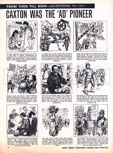 From Then Till Now: Advertising -- Caxton was the 'ad' pioneer.