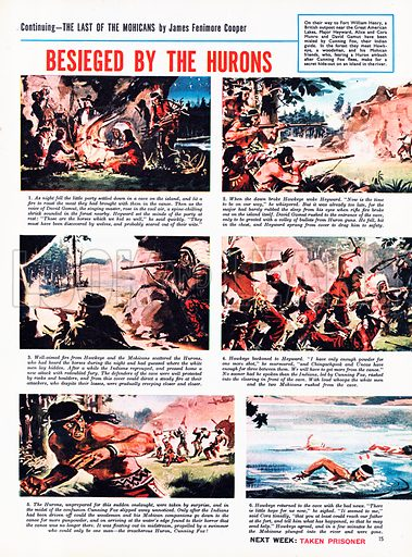 The Last of the Mohicans: Besieged by the Hurons. Based on the novel by James Fenimore Cooper.
