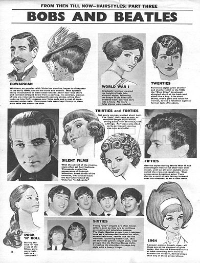 From Then Till Now: Hairstyles -- Bobs and Beatles.