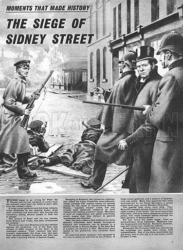 Moments That Made History: The Siege of Sidney Street.
