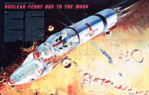 Machines of the Space Age: Nuclear Ferry Bus to the Moon. A passenger ship that could ferry people to the Moon.