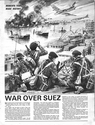Moments That Made History: War Over Suez -- the Suez Crisis of 1956.