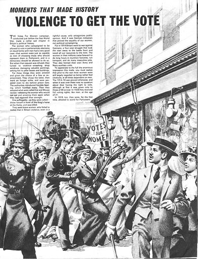 Moments That Made History: Violence to get the Vote -- the votes for women campaign was known as the Suffragette Movement.