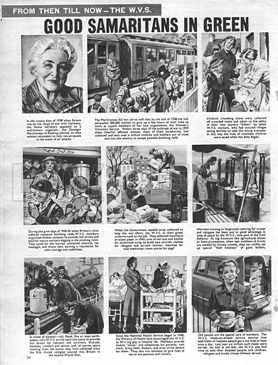 From Then Till Now: The W.V.S. -- The Women's Volunteer Service, good samaritans in green.