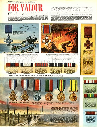 For Valour. Honours and medals have been awarded since as early as the third century and in Britain since the 15th century.