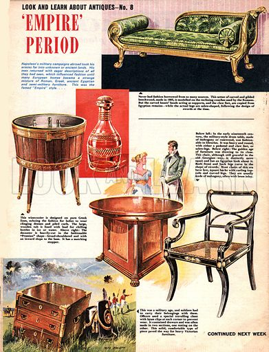 Look and Learn About Antiques: 'Empire' Period.