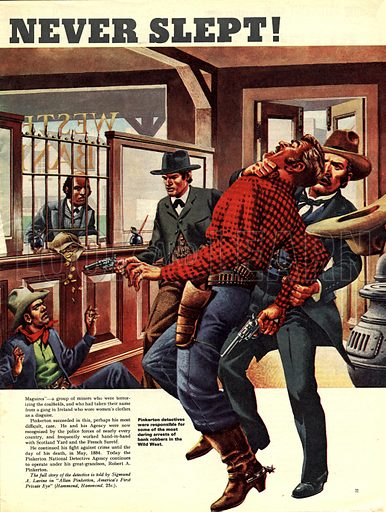 They Never Slept! -- the trademark of the Pinkerton detectives was an open eye and their motto: 'We Never Sleep'.