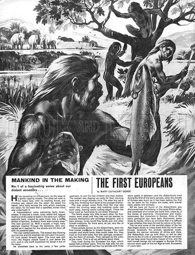 Mankind in the Making: The First Europeans.