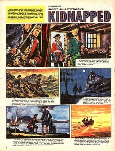 Kidnapped, based on the novel by Robert Louis Stevenson.