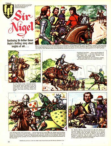Sir Nigel, based on the novel by Sir Arthur Conan Doyle.