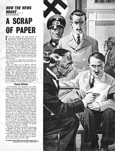 """How the News Broke: A Scrap of Paper. """"Peace in our time,"""" declared Britain's prime minister Neville Chamberlain after signing an agreement with Germany's Adolf Hitler -- but the scrap of paper meant nothing to Hitler."""