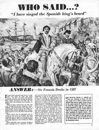 """Who Said...? """"I have singed the Spanish king's beard."""" Sir Francis Drake in 1587."""
