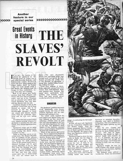 Great Events in History: The Slaves' Revolt. In 73 BC, a champion rose amongst the slaves of Rome named Spartacus.