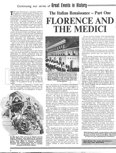 Great Events in History: The Italian Renaissance -- Florence and the Medici. Following the death of Cosmino de Medici, young Lorenzo de Medici was sent on a tour of Italy.