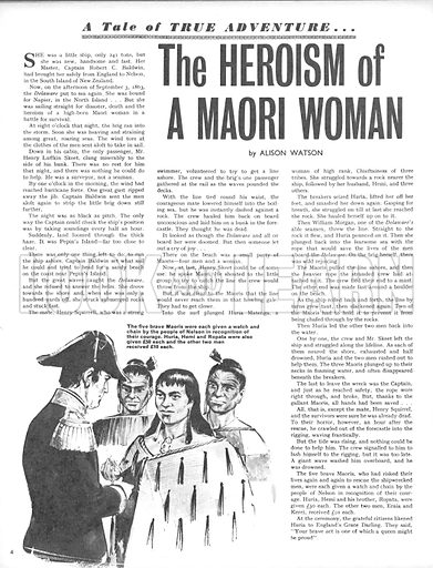 True Adventure: The Heroism of a Maori Woman. How Huria Matenga and four Mauri's saved the crew of the shipwrecked Delaware when it ran aground on Peppin's Island in 1863.
