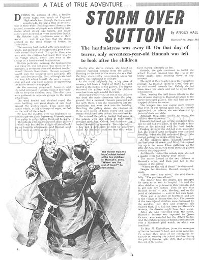 True Adventure: Storm Over Sutton. During the storms of 1881, a 17-year-old girl was left alone to care for the children in the village school when a storm destroyed the roof.