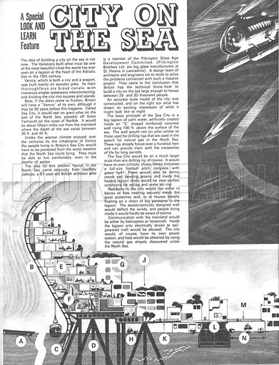 City on the Sea. Sea City was the brainchild of Geoffrey Jellicoe, a British Architect, who thought that a city could be built on the North Sea, although it was unlikely to be attempted until around 2015.