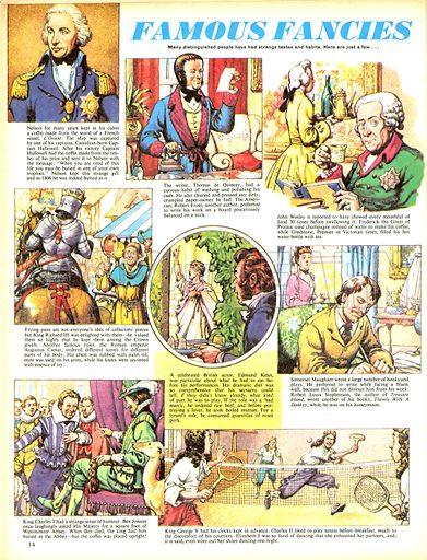 Famous Fancies. Many distinguished people have had strange tastes and habits...