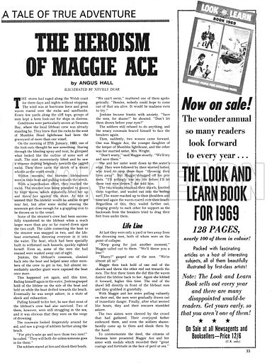 "The Heroism of Maggie Ace. ""Maggie threw the rope of shawls towards the two me. The first time it fell short, then, when she threw it again, they grabbed at it desperately.""."