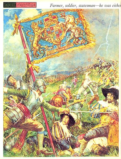 """The Uncrowned King of England. """"Though Royalist troops had pledged their swords to defend the old order, they were to learn at Marston Moor and Naseby that Cromwell's Ironsides could not easily be turned aside from their new ideals.""""."""