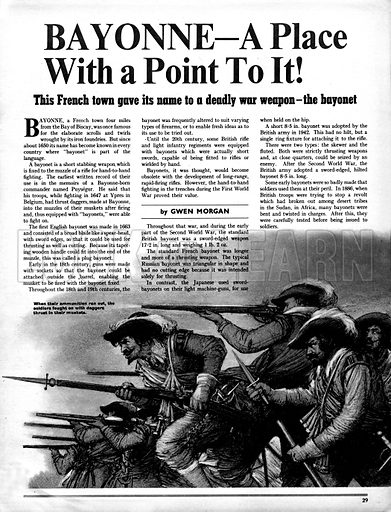 Bayonne -- A place with a point to it! The French town that gave its name to a deadly war weapon -- the bayonet.