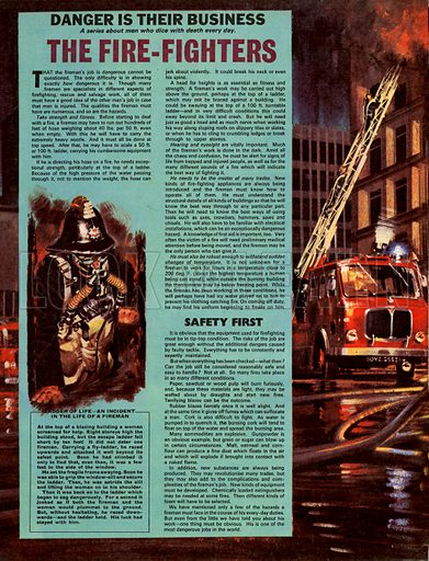 Danger Is Their Business: The Fire-Fighters.
