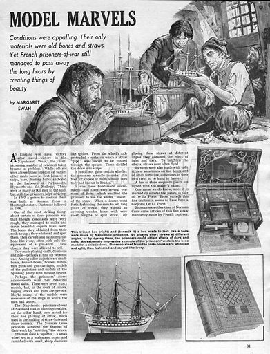 Model Marvels. French prisoners of war during the Napoleonic Wars passed the time by creating models of ships.