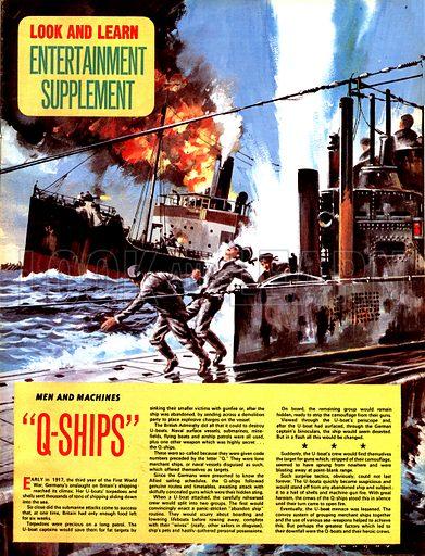 Men and Machines: Q-Ships.